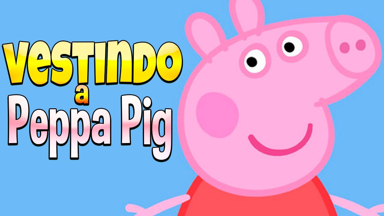 Vamos Vestir A Peppa Pig