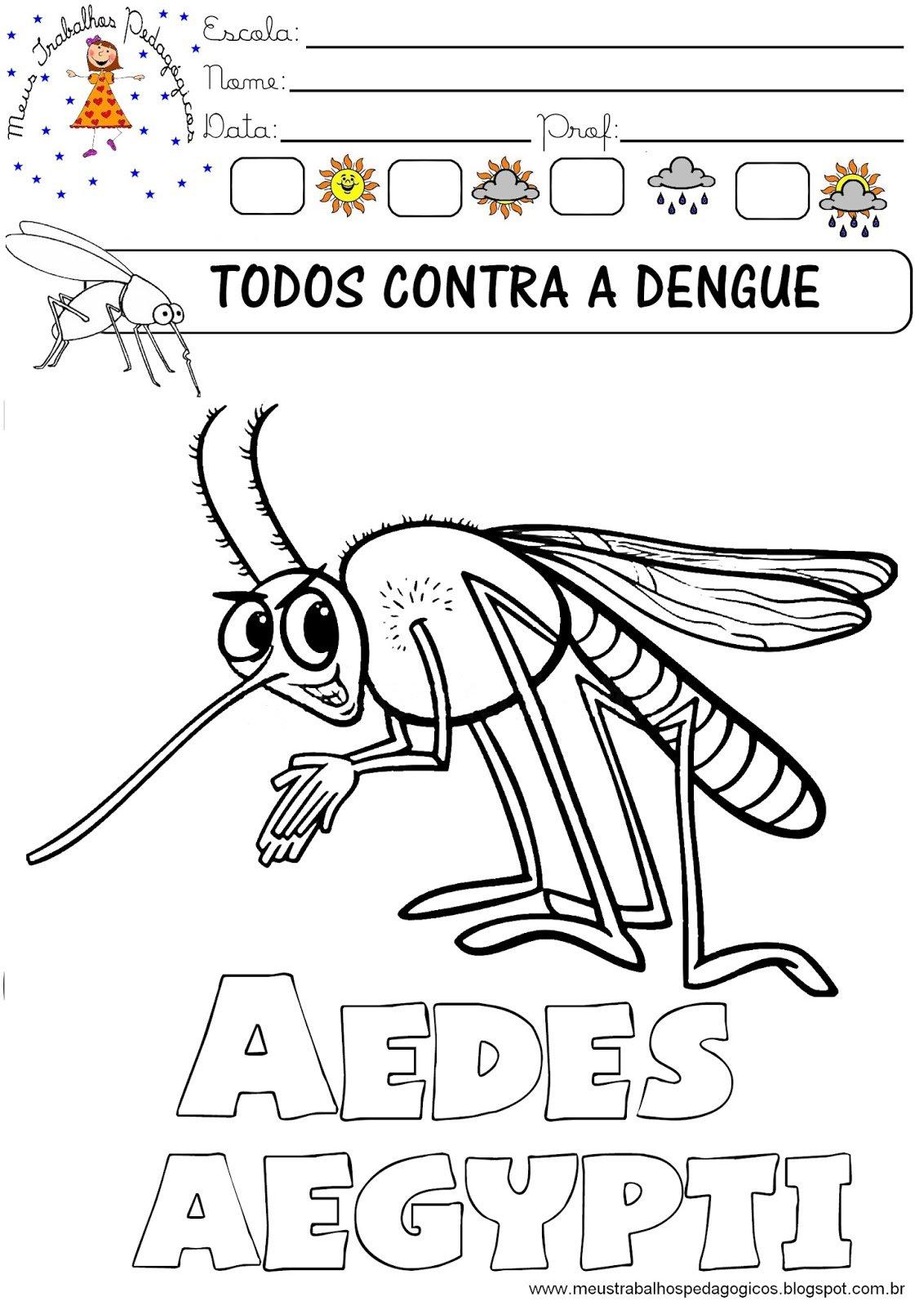 Meus Trabalhos Pedagógicos ®  Atividades Dengue