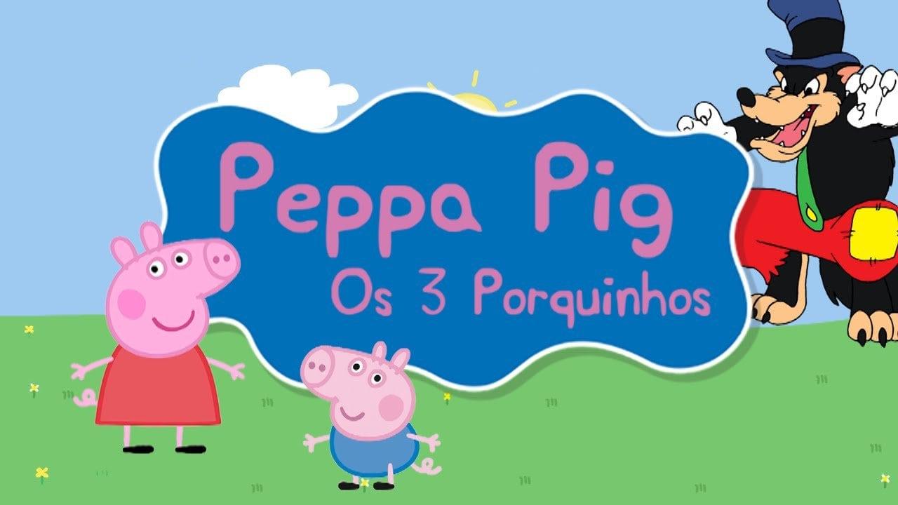 Peppa Pig Em Os Três Porquinhos E O Lobo Mau