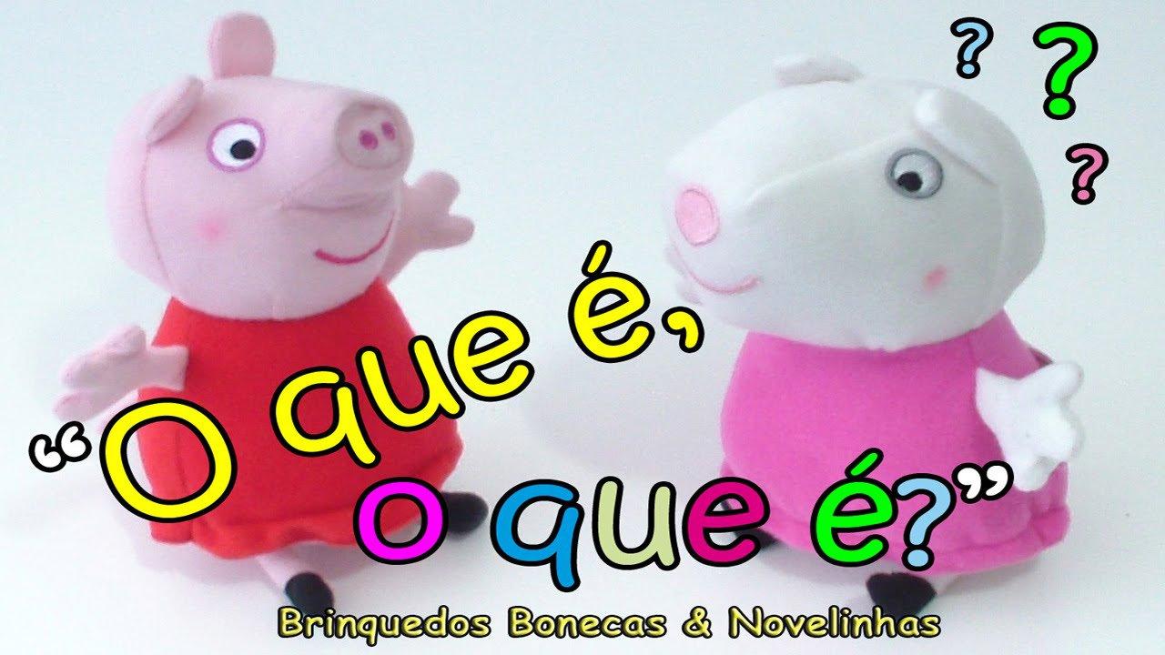 """Peppa Pig Susy Brincam De """"o Que é O Que é """" Brincadeiras Infantis"""