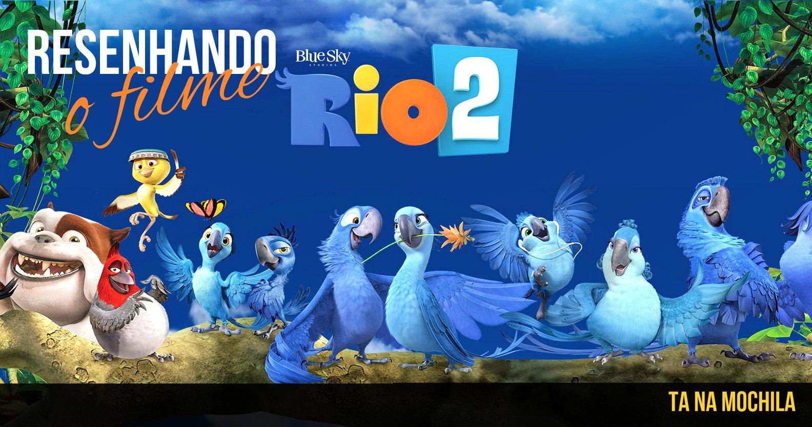 Resenhando – Filme Rio 2